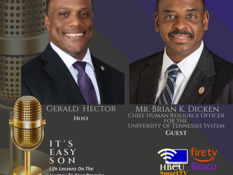 """Gerald Hector welcomes to """"It's Easy Son"""", Mr. Brian K. Dickens"""