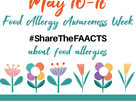 Happy Food Allergy Awareness Week! Answering Frequently Asked Questions about Food Allergies.