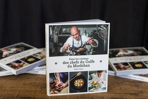 Dans les cuisines des chefs du Golfe du Morbihan