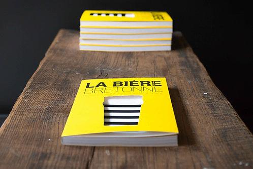 La bière bretonne, histoire, renaissance et nouvelle vague