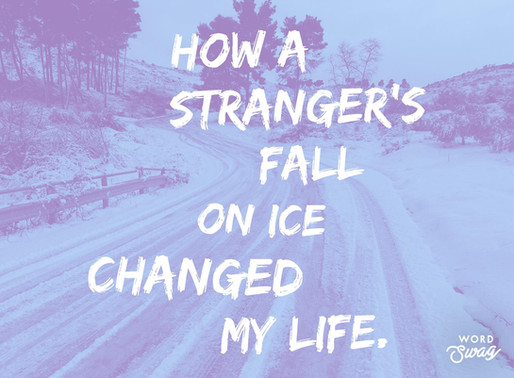 How a stranger's fall changed my life