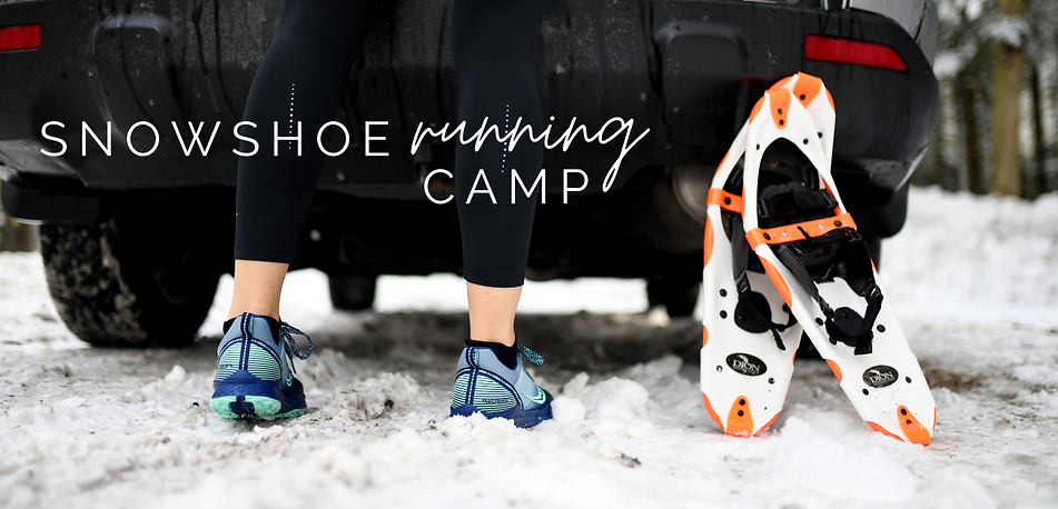Snowshoe Running Camp with Sarah Canney.