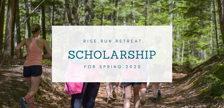 Rise.Run.Retreat. Scholarship