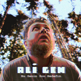Ali Gem - Bu Senin Son Hedefin (Single)