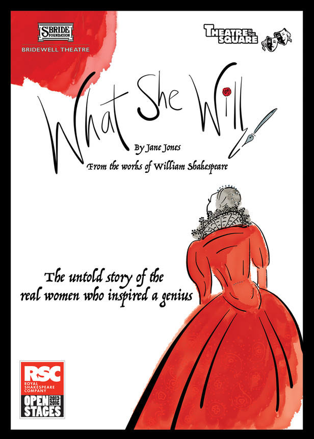 Lead Role in 'What She Will' New Writing for the RSC Open Stages Festival 2015