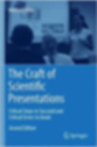 The Craft of Scientific Presentations