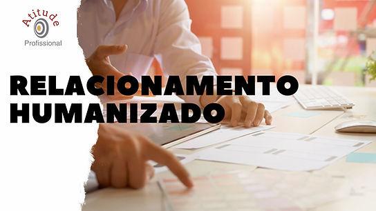 Relacionamento Humanizado (3).jpg