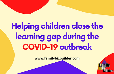 Helping Children Close the Learning Gap during COVID-19.png