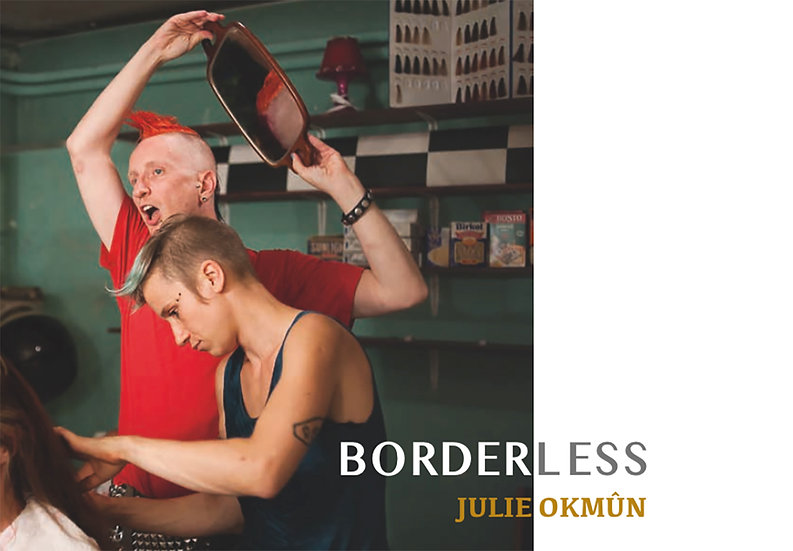 BORDERLESS de Julie Okmûn