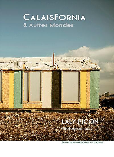 CALAISFORNIA de Laly Picon