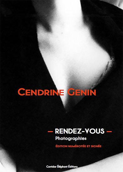 RENDEZ-VOUS de Cendrine Genin