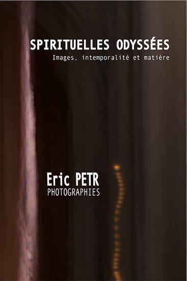 SPIRITUELLES ODYSSÉES - Éric Petr