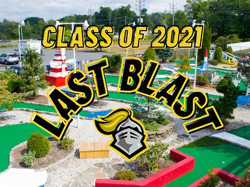 Class of 2021 Last Blast