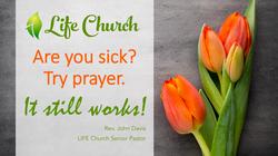 LIFE Church - Facebook - Try prayer
