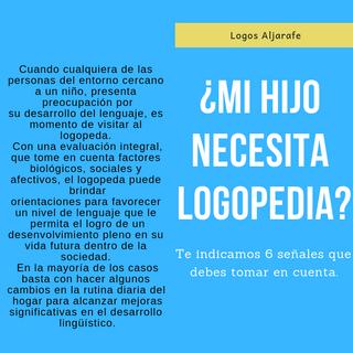 ¿Mi hijo necesita Logopedia?