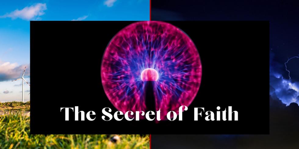 FREE MASTERCLASS - THE SECRET OF FAITH