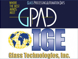 IGE On Full Display at Glass Processing and Automation Days (GPAD)