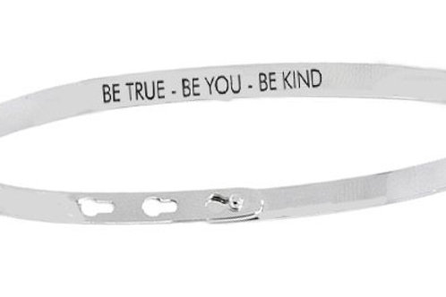 BE TRUE - BE YOU - BE KIND