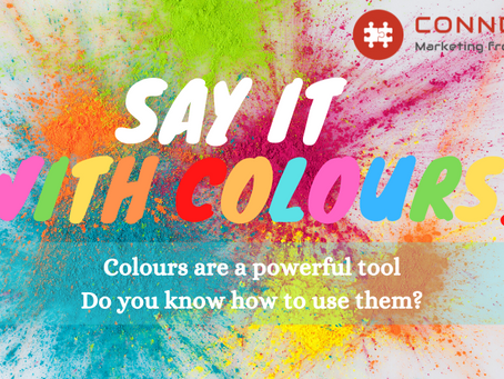 Say it with colours – How can you apply the psychology of colours to Digital Marketing?