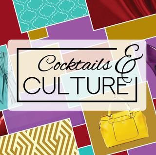 Cocktails & Culture