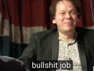 DAVID GRAEBER über Bullshit Jobs