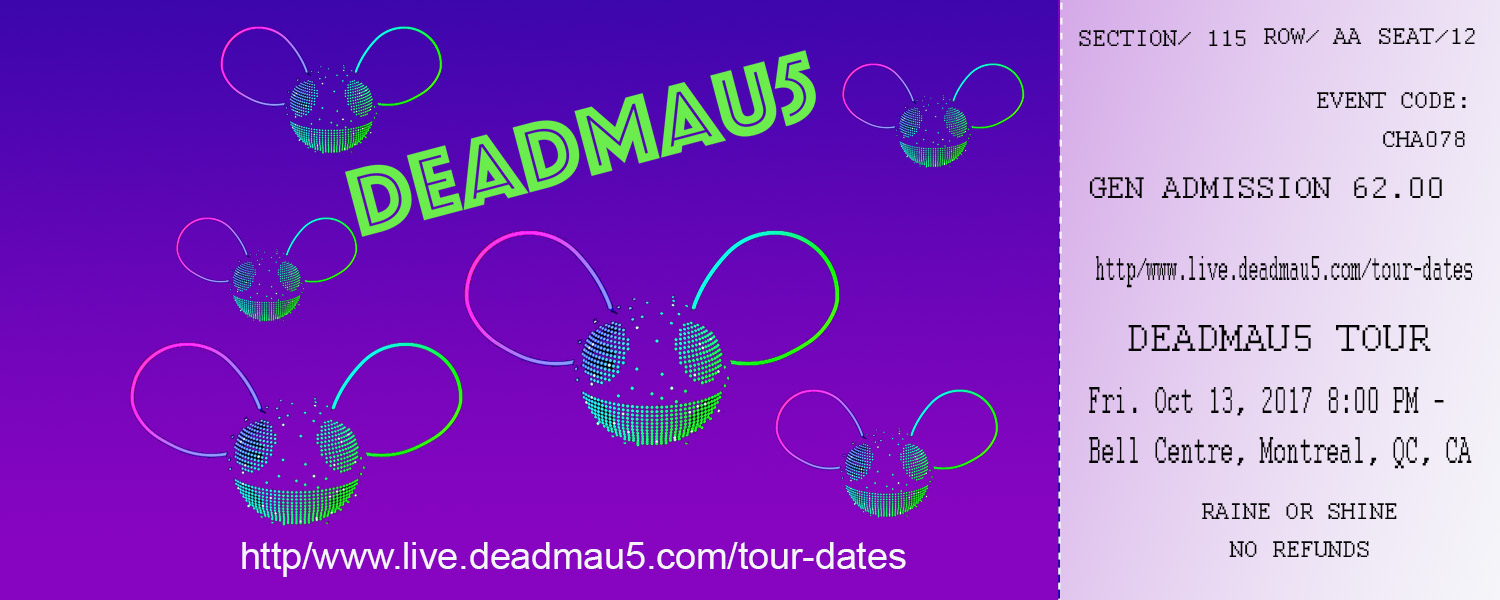 jennifer aknin art 606 DEADMAU5 front TICKET flat