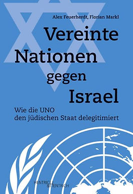 Wie die UNO den jüdischen Staat delegitmieren