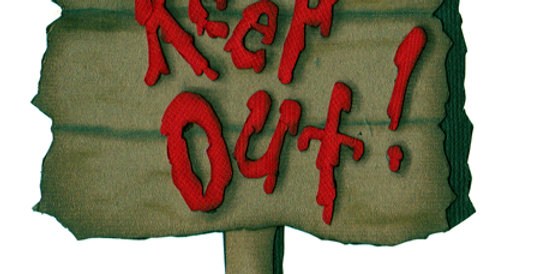 #521 Keep Out Sign