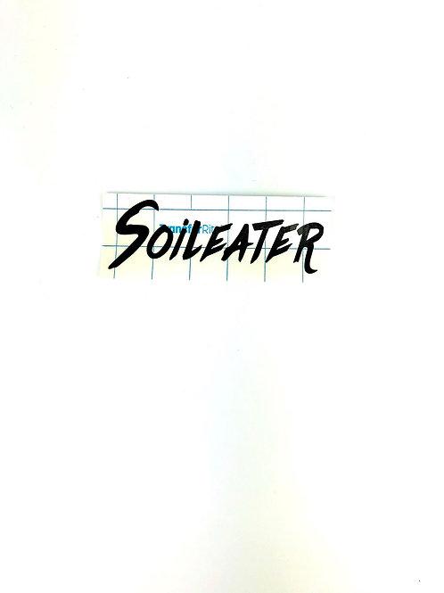 """Soileater"" Vinyl Sticker"