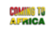 coming to africa new.png