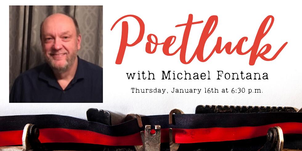 Poetluck featuring Michael Fontana