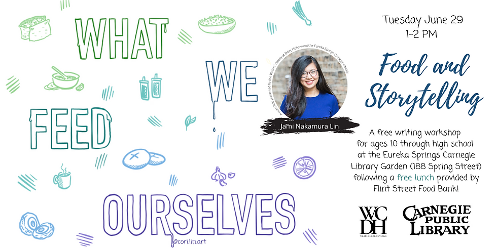 What We Feed Ourselves: Food and Storytelling