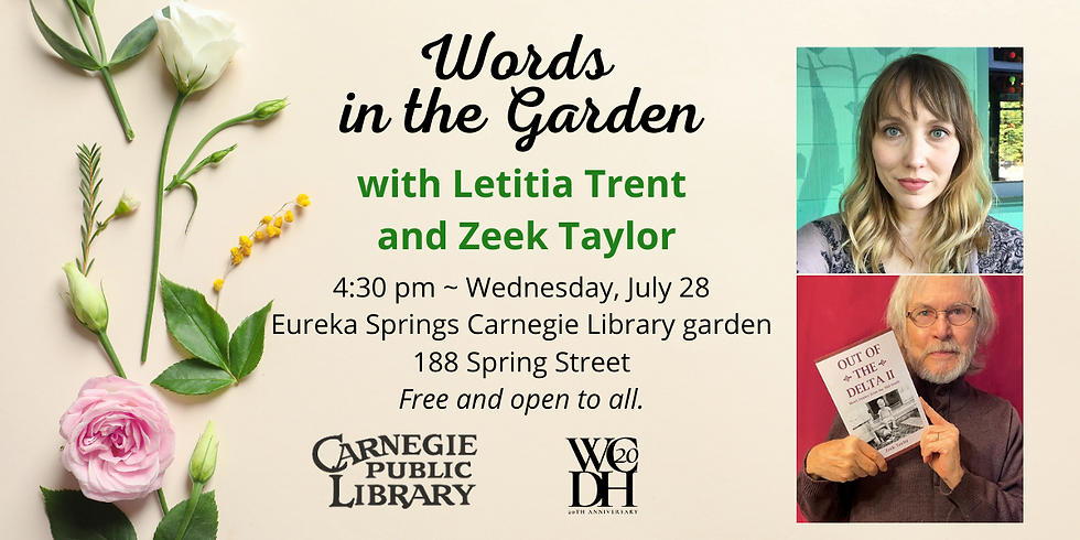 Words in the Garden featuring Letitia Trent and Zeek Taylor