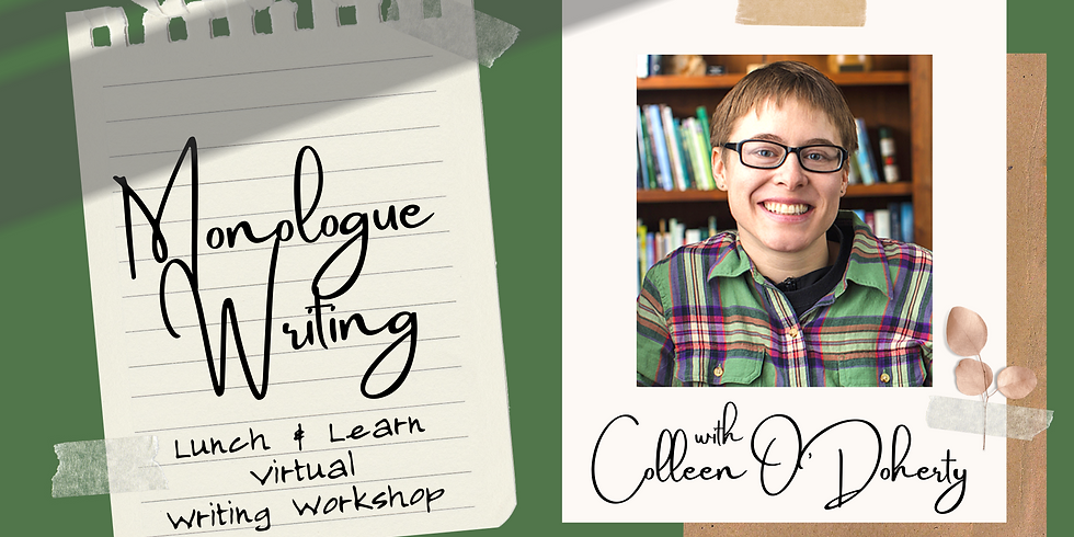 Monologue Writing Virtual Workshop