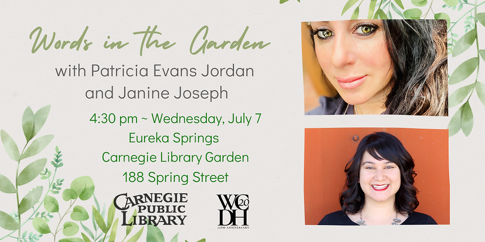 Words in the Garden featuring Patricia Evans Jordan and Janine Joseph