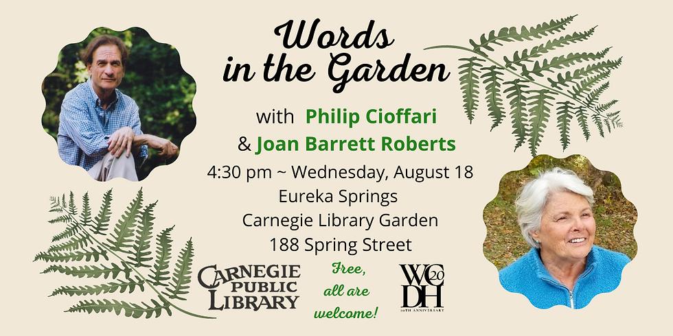 Words in the Garden featuring Philip Cioffari and Joanie Roberts