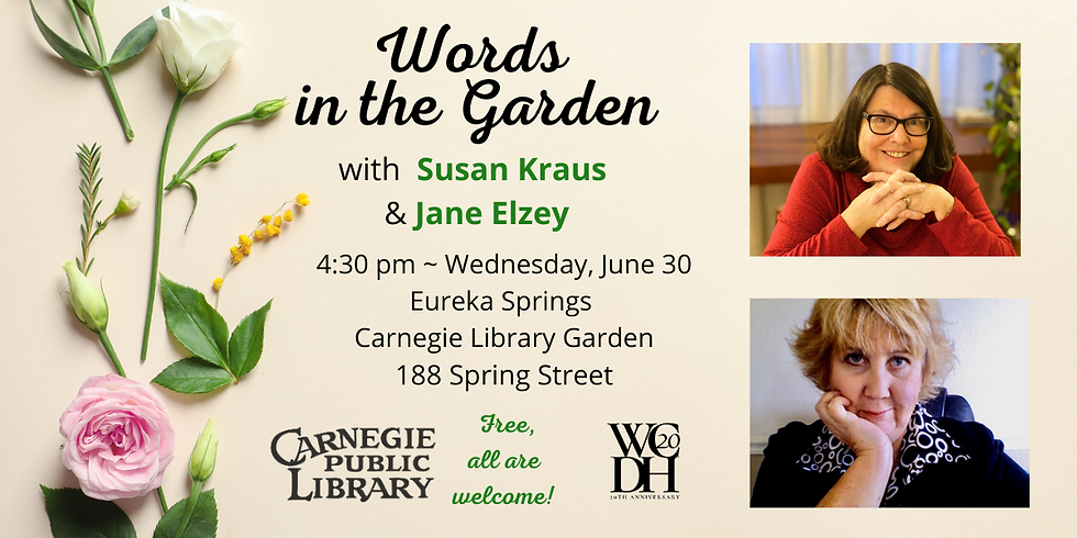 Words in the Garden featuring Susan Kraus and Jane Elzey