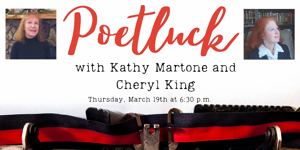 March Poetluck Features Local Authors Kathy Martone and Cheryl King