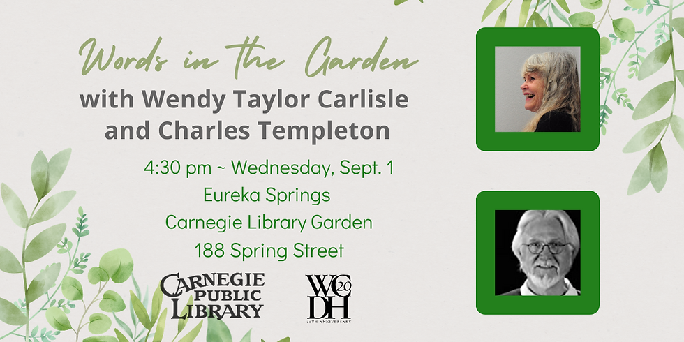 Words in the Garden with Wendy Taylor Carlisle and Charles Templeton