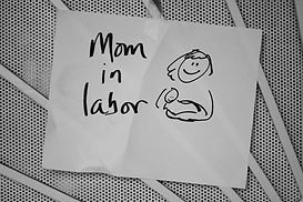 mom in labor sign for door homebirth