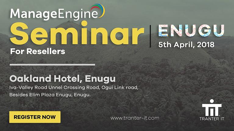 Tranter IT Manageengine Resellers Seminar - Enugu