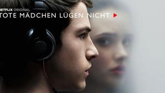 """""""Tote Mädchen lügen nicht"""": Neue Netflix Serie sorgt auch in Deutschland für Rekord"""