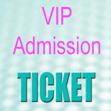 VIP Admission Ticket