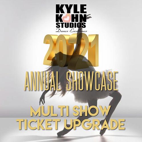 MULTI SHOW TICKET UPGRADE Annual Showcase