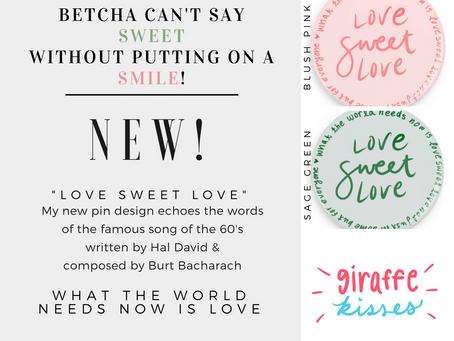 Love Sweet Love Pinback Buttons