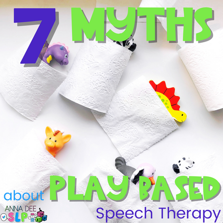 7 Myths about Play Based Speech Therapy