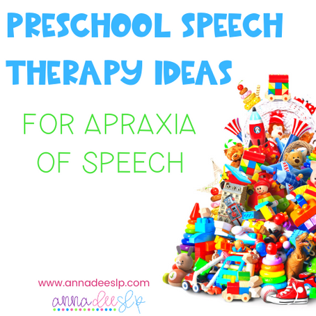 Preschool Speech Therapy Activities for Childhood Apraxia of Speech