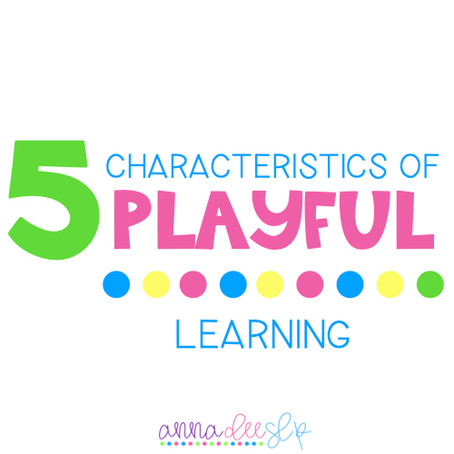 Do you want to know the FIVE Characteristics of Playful Learning?