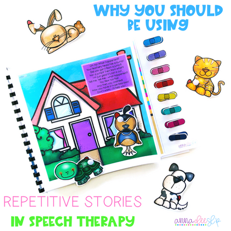 Why you should be using Repetitive Stories in Speech Therapy