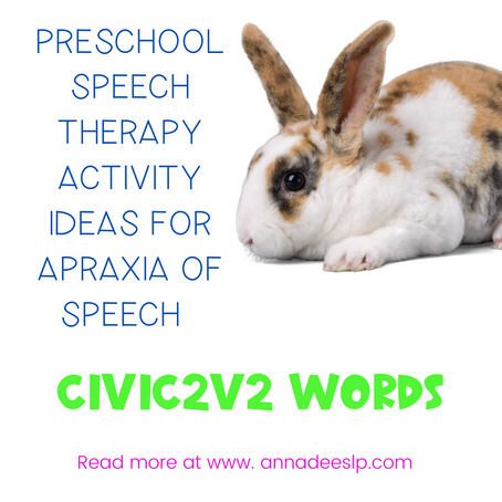 Treatment Ideas for Preschoolers with  Apraxia of Speech